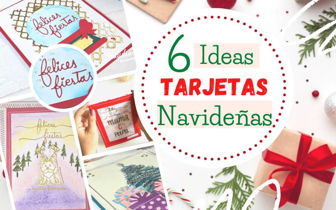 6 Ideas de Tarjetas Navideñas