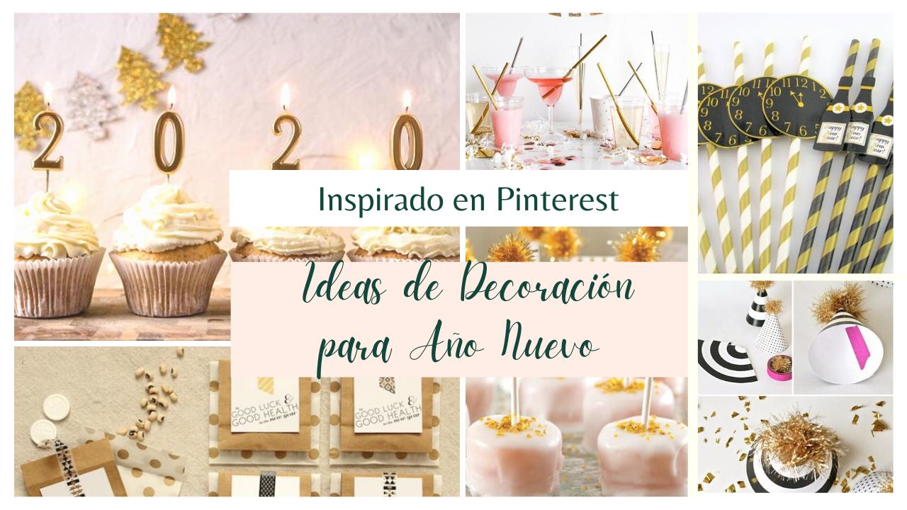 Ideas de Decoración para Año Nuevo | Inspirado en Pinterest