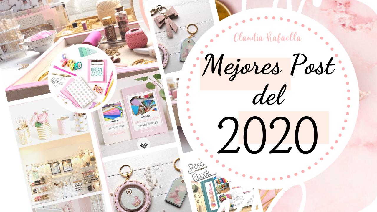 Mejores Post del 2020 | Claudia Rafaella