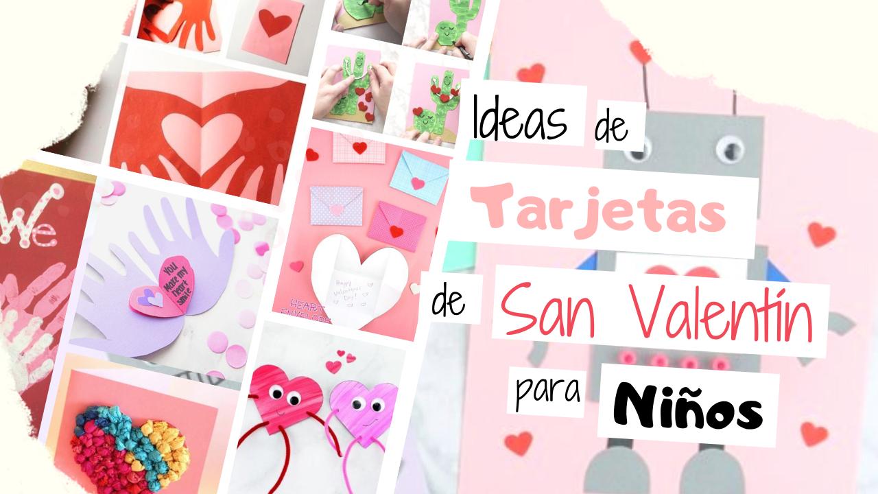 Ideas de Tarjetas de San Valentín para Niños | Inspirado en Pinterest