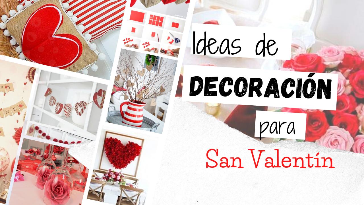 Ideas de Decoración de San Valentín | Inspirado en Pinterest