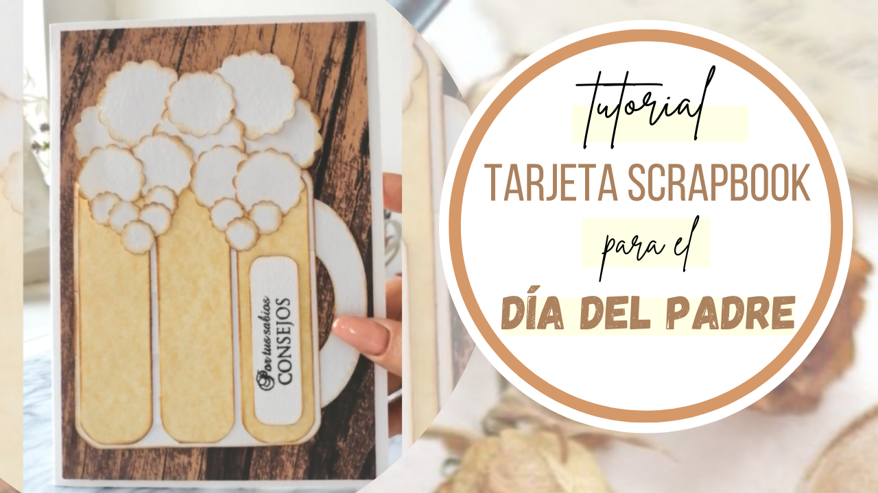 Tarjeta Scrapbook para el Día del Padre | Fácil y Original